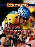 Lance Armstrong (Sports Heroes and Legends)