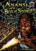 Anansi and the Box of Stories A West African Folktale
