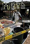 Meth America's Drug Epidemic
