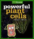 Powerful Plant Cells