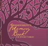 Grandparent's Memory Book for Jewish Families