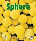Sphere (First Step Nonfiction Solid Shapes)