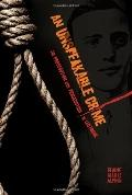 An Unspeakable Crime: The Prosecution and Persecution of Leo Frank (Exceptional Social Studi...