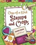 One-of-a-kind Stamps and Crafts (Girl Crafts)