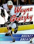 Wayne Gretzky: Hockey Great - Tom R. Raber - Paperback - REPRINT