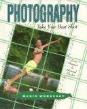 Photography: Take Your Best Shot (Media Workshop)