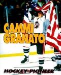 Cammi Granato Hockey Pioneer