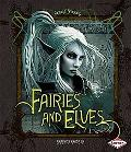 Fairies and Elves (Fantasy Chronicles)