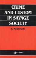 Crime and Custom in Savage Society