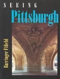 Seeing Pittsburgh