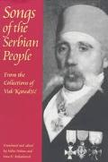 Songs of the Serbian People From the Collections of Vuk Karadzic