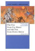 Fox from Up Above and the Fox from Down Below Critical Edition