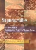 Sin Puertas Visibles/Without Visible Doors An Anthology of Contemporary Poetry by Mexican Women