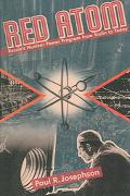Red Atom Russia's Nuclear Power Program from Stalin to Today