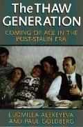 Thaw Generation Coming of Age in the Post-Stalin Era