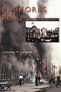 Fujimori's Peru Deception in the Public Sphere