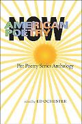 American Poetry Now Pitt Poetry Series Anthology