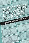 The Cuban Economy (Pitt Latin American Studies)