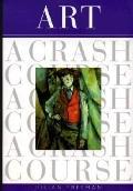 Art A Crash Course