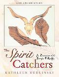 Spirit Catchers An Encounter With Georgia O' Keefe