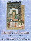 Jackal in the Garden An Encounter with Bihzad