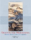 Deep in the Mountains An Encounter With Zhu Qizhan