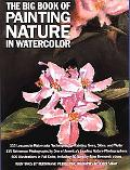 Big Book of Painting Nature in Watercolor
