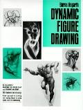 Dynamic Figure Drawing - Burne Hogarth - Hardcover