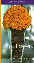Dried Flowers: Home Decorating Workbooks with 20 Step-by-Step Projects on Fold-out Pages