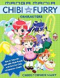 Manga Mania Chibi And Furry Characters How to Draw the Adorable Mini-characters And Cool Cat...
