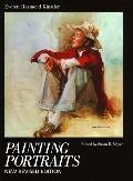 Painting Portraits - Everett Raymond Kinstler - Hardcover - REV