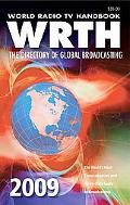 World Radio TV Handbook 2009: The Directory of Global Broadcasting