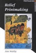 Relief Printmaking