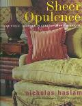 Sheer Opulence Haslam Style  Glamour in Contemporary Interiors