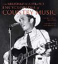 Billboard Illustrated Encyclopedia of Country Music