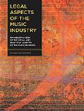 Legal Aspects Of The Music Industry An Insider's View