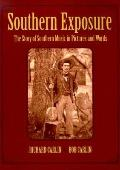 Southern Exposure The Story of Southern Music in Pictures and Words