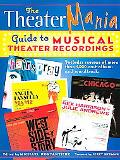 Theatermania Guide to Musical Theater Recordings