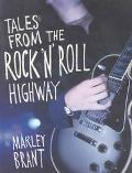 Tales from the Rock N Roll Highway