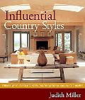 Influential Country Styles: From Simple Elegant Interiors to Pastoral and Rustic Homes