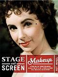 Stage and Screen Makeup: A Practical Reference for Actors, Models, Makeup Artists, Photograp...