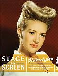 Stage and Screen Hairstyles: A Practical Reference for Actors, Models, Makeup Artists, Photo...