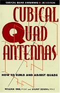 All about Cubical Quad Antennas - William I. Orr - Paperback - 3RD
