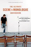 Ultimate Scene and Monologue Sourcebook An Actor's Reference to over 1,000 Scenes and Monolo...