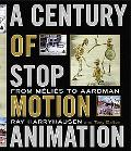 A Century of Stop Motion Animation: From Melies to Aardman
