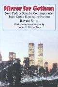 Mirror for Gotham New York As Seen by Contemporaries from Dutch Days to the Present