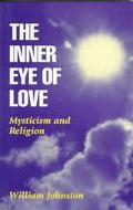 Inner Eye of Love Mysticism and Religion