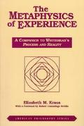Metaphysics of Experience A Companion to Whitehead's Process and Reality