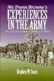 Mr. Dunn Browne's Experiences in the Army: The Civil War Letters of Samuel Fiske (North's Ci...