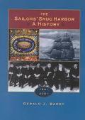 Sailors' Snug Harbor A History 1801-2001